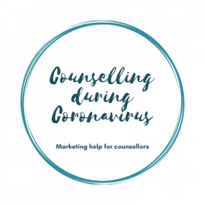 Marketing a counselling practice during Coronavirus
